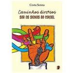 Livro - Caminhos Diversos - Sob os Signos do Cordel