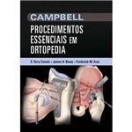 Livro - Campbell Procedimentos Essenciais em Ortopedia