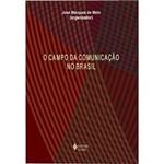 Livro - Campo da Comunicação no Brasil, o