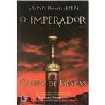 Livro - Campo de Espadas - Série o Imperador - Vol. 3