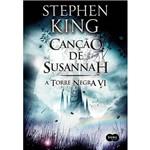 Livro - Canção de Susannah - a Torre Negra - VI