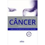 Livro - Câncer: Direito e Cidadania - Como a Lei Pode Beneficiar Pacientes e Familiares