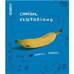 Livro - Canibal Vegetariano