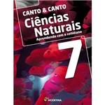 Livro - Canto & Canto - Coleção Ciências Naturais: Aprendendo com o Cotidiano - Vol. 7