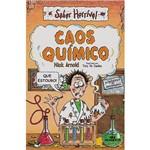 Livro - Caos Químico: Coleção Saber Horrível