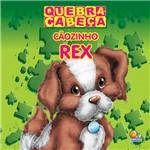 Livro - Cãozinho Rex - Coleção Quebra-Cabeça