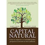 Livro - Capital Natural: Como as Empresas e a Sociedade Podem Prosperar ao Investir no Meio Ambiente