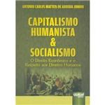 Livro - Capitalismo Humanista e Socialismo