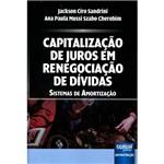 Livro - Capitalização de Juros em Renegociação de Dívidas: Sistemas de Amortização