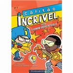 Livro - Capitão Incrível - Contra o Homem Nacho de Queijo - Vol. 2