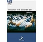 Livro - Capoeira no Rio de Janeiro 1890-1950, a