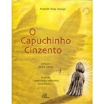 Livro - Capuchinho Cinzento, o