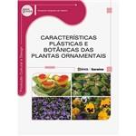 Livro - Características Plásticas e Botânicas das Plantas Ornamentais - Série Eixos