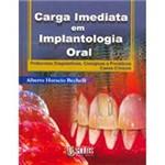 Livro - Carga Imediata em Implantologia Oral