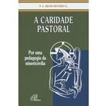 Livro - Caridade Pastoral, a