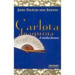 Livro - Carlota Joaquina - a Rainha Devassa