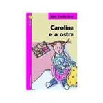 Livro - Carolina e a Ostra