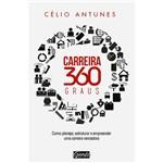 Livro - Carreira 360 Graus: Como Planejar, Estruturar e Empreender uma Carreira Vencedora