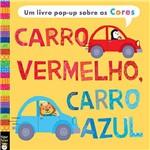 Livro - Carro Vermelho, Carro Azul: um Livro Pop-up Sobre as Cores