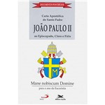 Livro - Carta Apostólica do Santo Padre João Paulo II ao Episcopado, Clero e Fiéis