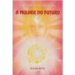 Livro - Cartas para Minha Filha: a Mulher do Futuro