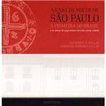Livro - Casa da Moeda de São Paulo, a - a Primeira do Brasil e os Meios de Pagamento Nessa Cidade