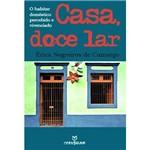 Livro - Casa, Doce Lar