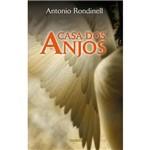 Livro - Casa dos Anjos, a