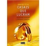 Livro - Casais que Lucram: um Guia para Desenvolver a Intimidade Financeira
