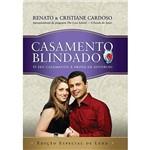 Livro - Casamento Blindado - Edição Especial de Luxo