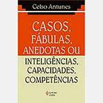 Livro - Casos, Fábulas, Anedotas ou Inteligências, Capacidades, Competências