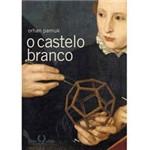 Livro - Castelo Branco, o