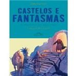 Livro - Castelos e Fantasmas - Histórias do Tempo em que os Bichos Falavam