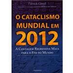 Livro - Cataclisma Mundial em 2012, o