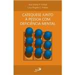 Livro - Catequese Junto à Pessoa com Deficiência Mental