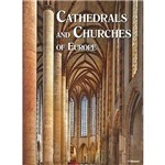Livro - Cathedrals And Churches Of Europe