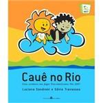 Livro - Cauê no Rio - uma Aventura Nos Jogos Pan-americanos Rio 2007