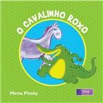 Livro - Cavalinho Roxo, o