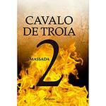 Livro - Cavalo de Troia 2: Massada