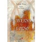 Livro - Caverna e o Forno, a