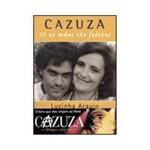 Livro - Cazuza - só as Maes São Felizes