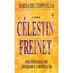 Livro - Celestin Freinet - uma Pedagogia de Atividade e