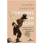 Livro - Censores em Ação: Como os Estados Influenciaram a Literatura