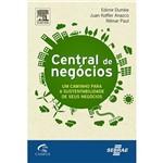 Livro - Central de Negócios - um Caminho para a Sustentabilidade de Seus Negócios