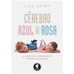 Livro - Cérebro Azul ou Rosa: o Impacto das Diferenças de Gênero na Educação