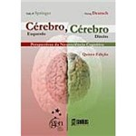 Livro - Cérebro Esquerdo, Cérebro Direito Perspectiva da Neurociência Cognitiva