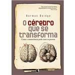 Livro - Cérebro que se Transforma, o