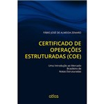 Livro - Certificado de Operações Estruturadas (COE): uma Introdução ao Mercado Brasileiro de Notas Estruturadas