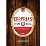 Livro - Cervejas, Brejas e Birras: um Guia para Desmistificar a Bebida Mais Popular do Mundo