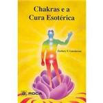 Livro - Chakras e a Cura Esotérica